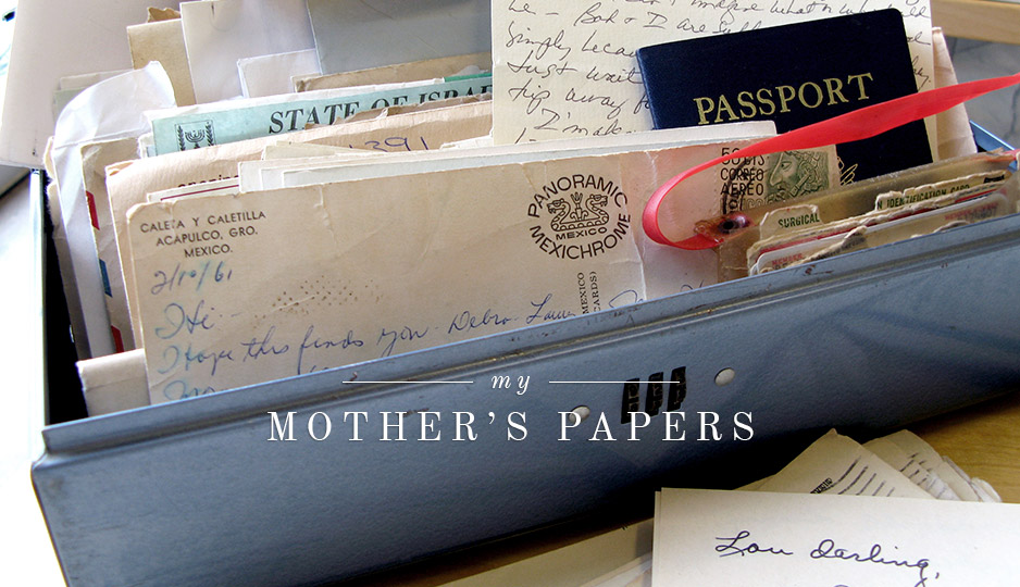 My Mother's Papers - A Lifetime of Love Letters